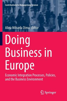 Doing Business in Europe: Economic Integration Processes, Policies, and the Business Environment-cover