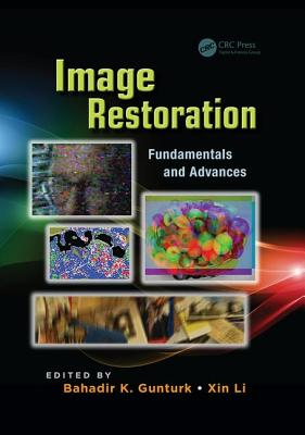 Image Restoration: Fundamentals and Advances-cover