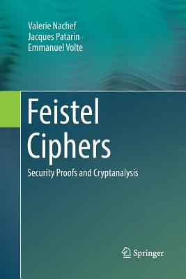 Feistel Ciphers: Security Proofs and Cryptanalysis-cover