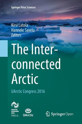 The Interconnected Arctic -- Uarctic Congress 2016-cover