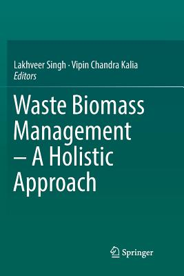 Waste Biomass Management - A Holistic Approach-cover