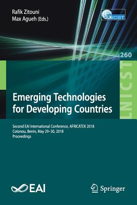 Emerging Technologies for Developing Countries: Second Eai International Conference, Africatek 2018, Cotonou, Benin, May 29-30, 2018, Proceedings