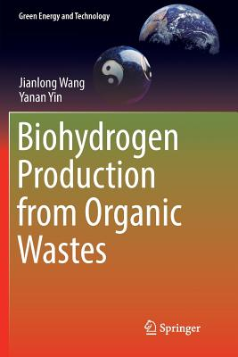 Biohydrogen Production from Organic Wastes-cover