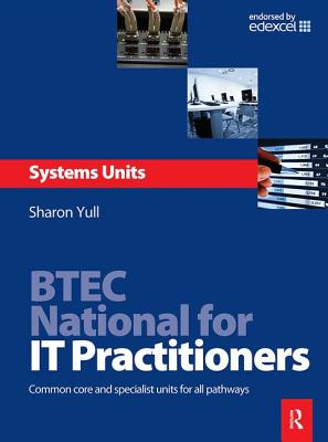 Btec National for It Practitioners: Systems Units-cover