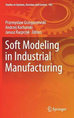 Soft Modeling in Industrial Manufacturing-cover