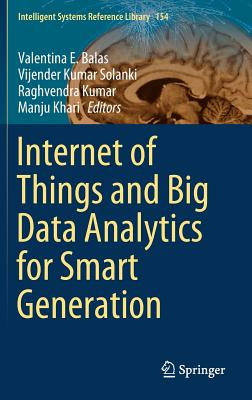 Internet of Things and Big Data Analytics for Smart Generation