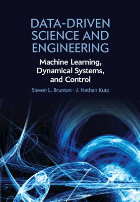 Data-Driven Science and Engineering: Machine Learning, Dynamical Systems, and Control (Hardcover)-cover