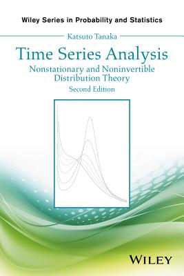 Time Series Analysis: Nonstationary and Noninvertible Distribution Theory, 2/e (Hardcover)-cover
