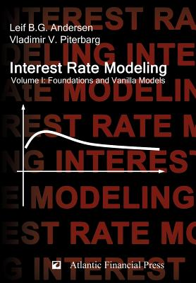 Interest Rate Modeling. Volume 1: Foundations and Vanilla Models-cover