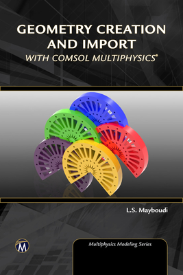 Geometry Creation and Import with Comsol Multiphysics-cover