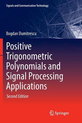 Positive Trigonometric Polynomials and Signal Processing Applications-cover