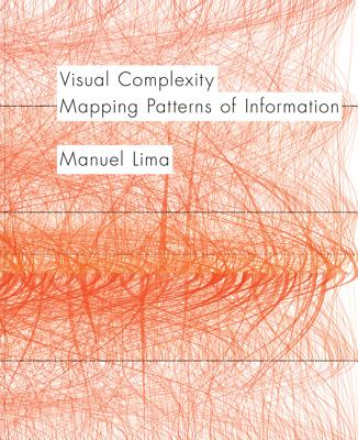 Visual Complexity: Mapping Patterns of Information-cover