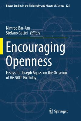 Encouraging Openness: Essays for Joseph Agassi on the Occasion of His 90th Birthday-cover