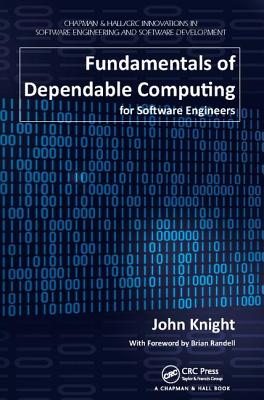 Fundamentals of Dependable Computing for Software Engineers-cover