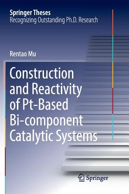 Construction and Reactivity of Pt-Based Bi-Component Catalytic Systems-cover