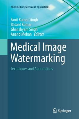 Medical Image Watermarking: Techniques and Applications-cover
