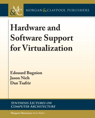 Hardware and Software Support for Virtualization-cover