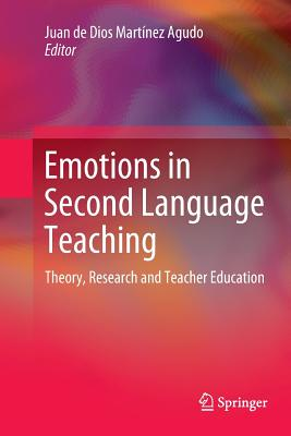 Emotions in Second Language Teaching: Theory, Research and Teacher Education-cover