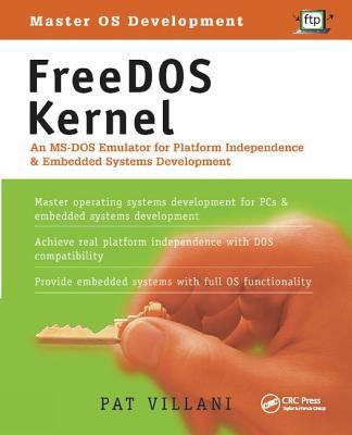 FreeDOS Kernel: An Ms-DOS Emulator for Platform Independence & Embedded System Development-cover