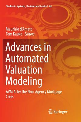 Advances in Automated Valuation Modeling: Avm After the Non-Agency Mortgage Crisis-cover