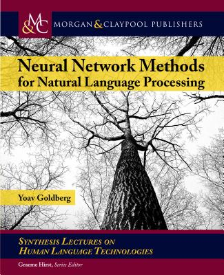 Neural Network Methods in Natural Language Processing-cover
