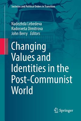 Changing Values and Identities in the Post-Communist World-cover