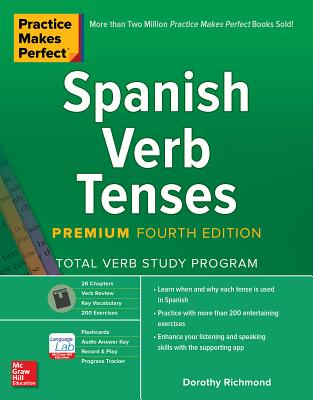 Practice Makes Perfect: Spanish Verb Tenses, Premium Fourth Edition-cover