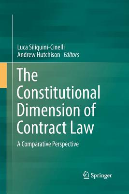 The Constitutional Dimension of Contract Law: A Comparative Perspective-cover