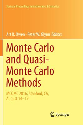 Monte Carlo and Quasi-Monte Carlo Methods: McQmc 2016, Stanford, Ca, August 14-19-cover