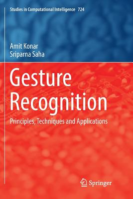 Gesture Recognition: Principles, Techniques and Applications-cover