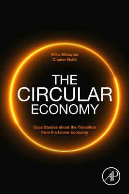 The Circular Economy: Case Studies about the Transition from the Linear Economy-cover