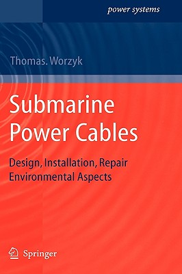 Submarine Power Cables: Design, Installation, Repair, Environmental Aspects-cover