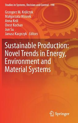 Sustainable Production: Novel Trends in Energy, Environment and Material Systems-cover