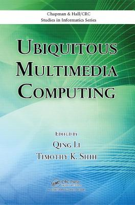 Ubiquitous Multimedia Computing