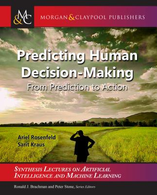 Predicting Human Decision-Making: From Prediction to Action-cover
