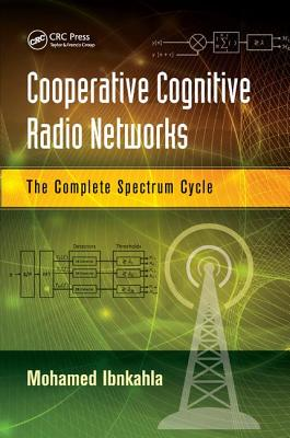 Cooperative Cognitive Radio Networks: The Complete Spectrum Cycle-cover