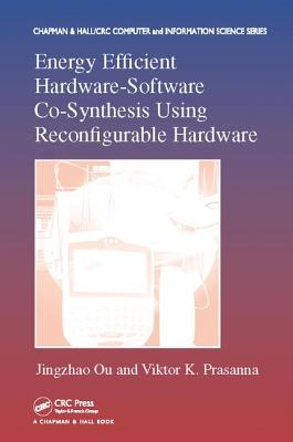 Energy Efficient Hardware-Software Co-Synthesis Using Reconfigurable Hardware-cover