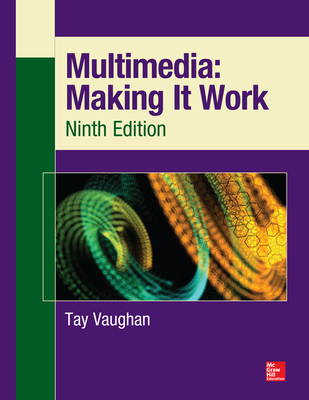 Multimedia: Making It Work, Ninth Edition-cover
