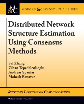 Distributed Network Structure Estimation Using Consensus Methods-cover