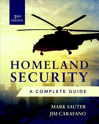 Homeland Security: A Complete Guide 3e-cover