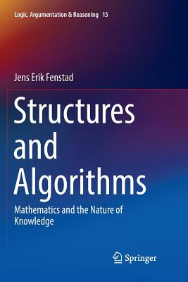 Structures and Algorithms: Mathematics and the Nature of Knowledge-cover