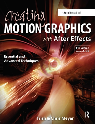 Creating Motion Graphics with After Effects: Essential and Advanced Techniques-cover