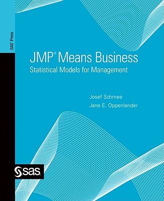 Jmp Means Business: Statistical Models for Management-cover