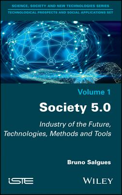 Society 5.0: Industry of the Future, Technologies, Methods and Tools-cover