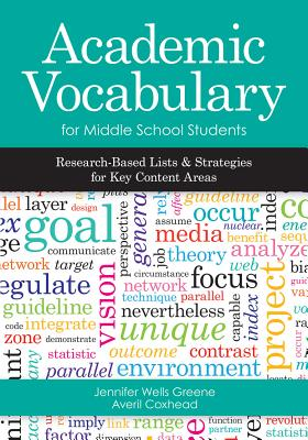 Academic Vocabulary for Middle School Students: Research-Based Lists and Strategies for Key Content Areas-cover