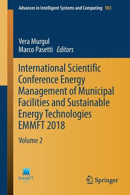 International Scientific Conference Energy Management of Municipal Facilities and Sustainable Energy Technologies Emmft 2018: Volume 2-cover