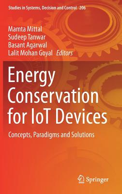 Energy Conservation for Iot Devices: Concepts, Paradigms and Solutions-cover