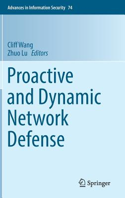 Proactive and Dynamic Network Defense-cover