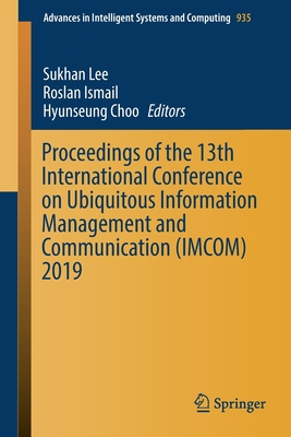 Proceedings of the 13th International Conference on Ubiquitous Information Management and Communication (Imcom) 2019-cover