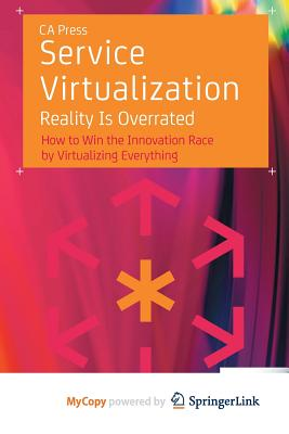 Service Virtualization: Reality Is Overrated-cover